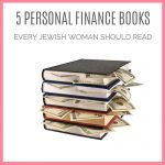 5 Personal Finance Books Every Jewish Woman Should Read