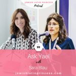 Episode 99: Ask Yael with Sara Blau