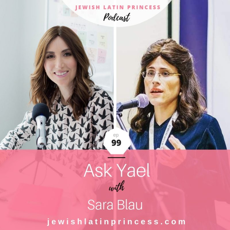 Ask Yael with special co-host Sara Blau