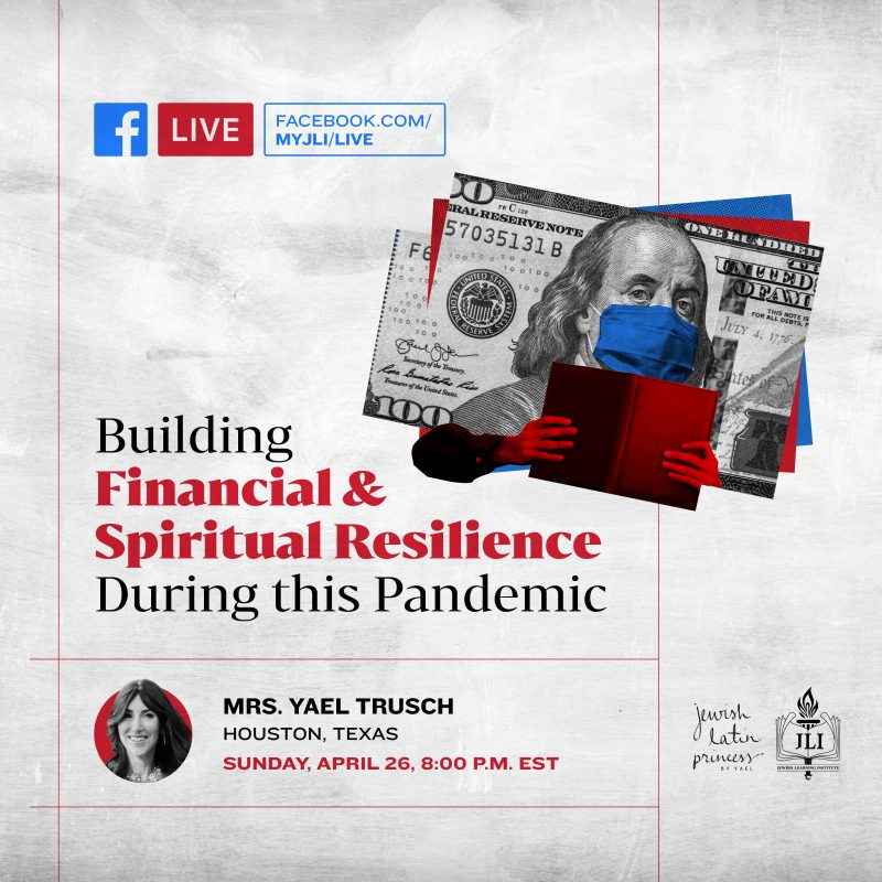 Building Financial & Spiritual Resilience During this Pandemic