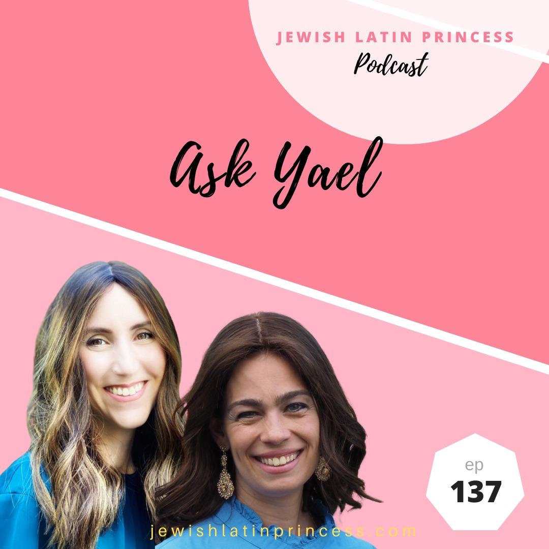 Ask Yael